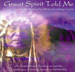 CD: Great Spirit Told Me